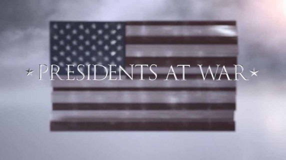 Президенты на войне 1 серия. Героизм и отвага / Presidents at War (2019)